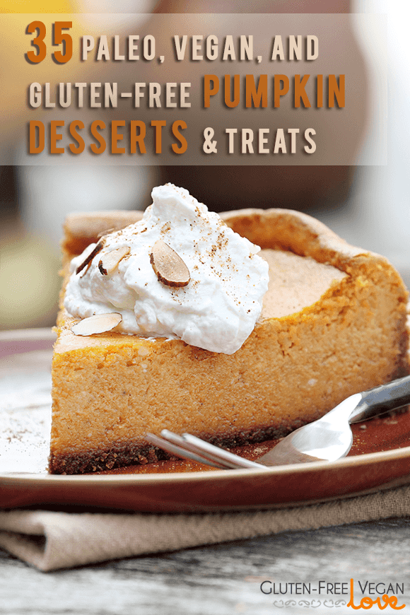 35 paleo vegan and gluten free pumpkin desserts treats to try out this fall l unconventional