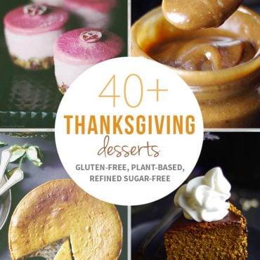 40+ Thanksgiving Desserts